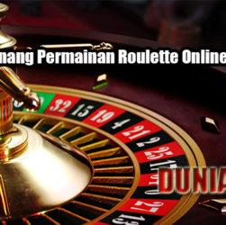Strategi Menang Permainan Roulette Online Yang Efektif